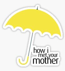 How I Met Your Mother (YELLOW UMBRELLA) Sticker