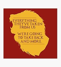 House Lannister: Everything They've Taken Photographic Print