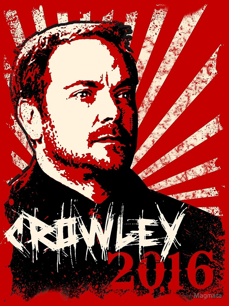 Crowley 2016 - King of Hell by Magmata