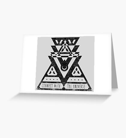 Connect With The Universe - Typography and Geometry Greeting Card