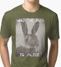Who the f*ck is Alice? Tri-blend T-Shirt