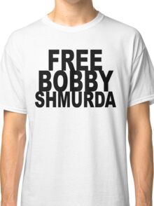 FREE BOBBY SHMURDA Classic T-Shirt