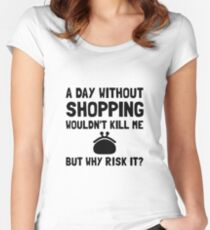Risk It Shopping Women's Fitted Scoop T-Shirt