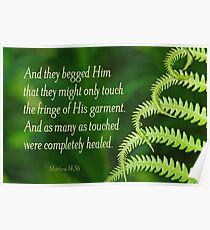 By His Fringe ~ Matthew 14:36 Poster