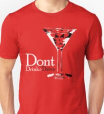 Dont Drink & Drive T-Shirt