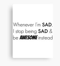 Sad/Awesome (black text) Canvas Print