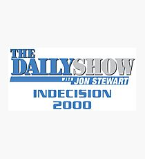The Daily Show with Jon Stewart: Indecision 2000 Photographic Print