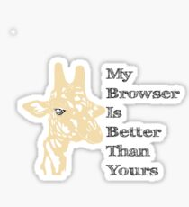 My Browser is Better Than Yours Sticker