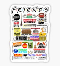 Friends TV Sayings Sticker