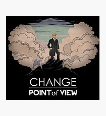 Change point of view Photographic Print
