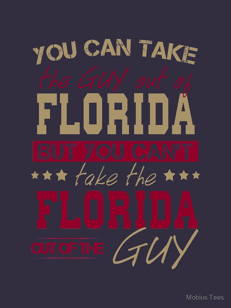 You can't take the Florida out of the guy by Sregge