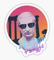 Dictator 4 Lyfe Sticker