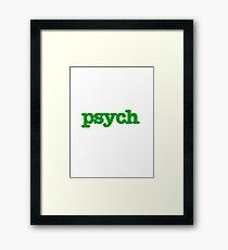 Psych Framed Print