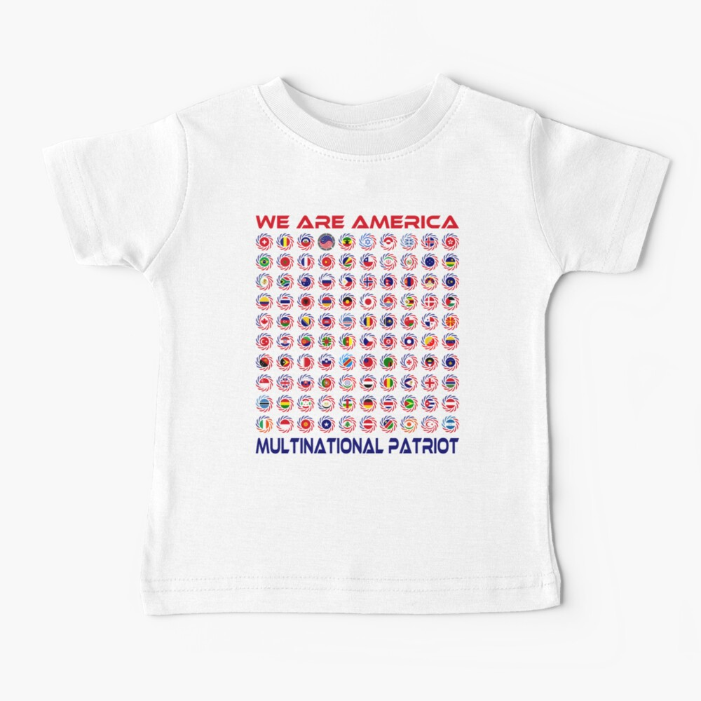 We Are America Multinational Patriot Flag Collective 2.0 Baby T-Shirt