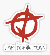 Junk Demolitions! Sticker