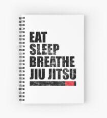 Eat Sleep Breathe Jiu Jitsu Spiral Notebook