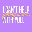 I Can't Help Falling In Love With You by youngkinderhook