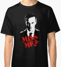 Sherlock - Miss Me (Moriarty) Classic T-Shirt