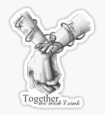 Together We Won't Sink Sticker