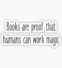 Pegatina Los libros son prueba de que los humanos pueden trabajar la magia - Carl Sagan