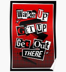 Wake Up, Get Up, Get Out There Poster