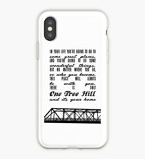 THERE IS ONLY ONE TREE HILL iPhone Case