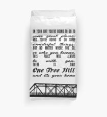 THERE IS ONLY ONE TREE HILL Duvet Cover