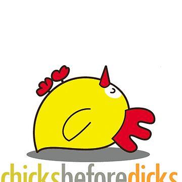 Chicks Before Dicks by Giii