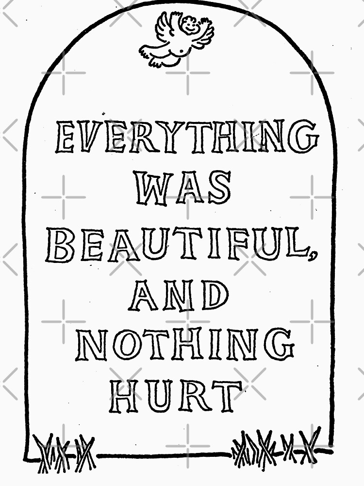 Slaughterhouse Five –Everything Was Beautiful and Nothing Hurt by brendonrush
