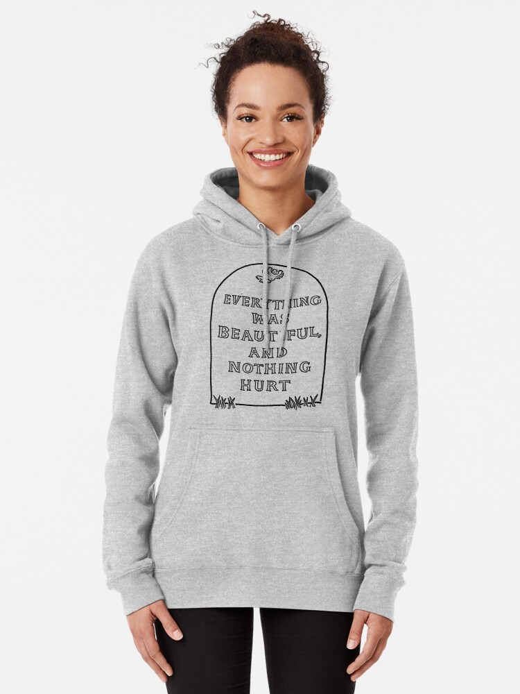 Alternate view of Slaughterhouse Five –Everything Was Beautiful and Nothing Hurt Pullover Hoodie