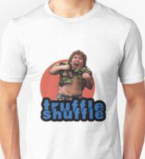 Truffle Shuffle T-Shirt