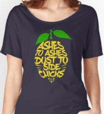 ashes to ashes Women's Relaxed Fit T-Shirt
