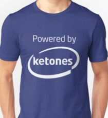 Powered By Ketones Unisex T-Shirt