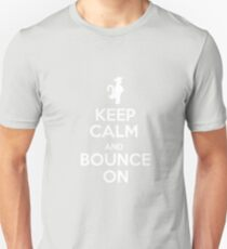 Keep Calm and Bounce On T-Shirt
