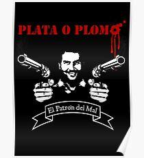 """PLATA O PLOMO """"Pablo Escobar"""" Poster"""