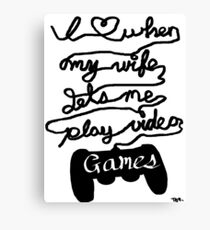 What Gamers Love Canvas Print