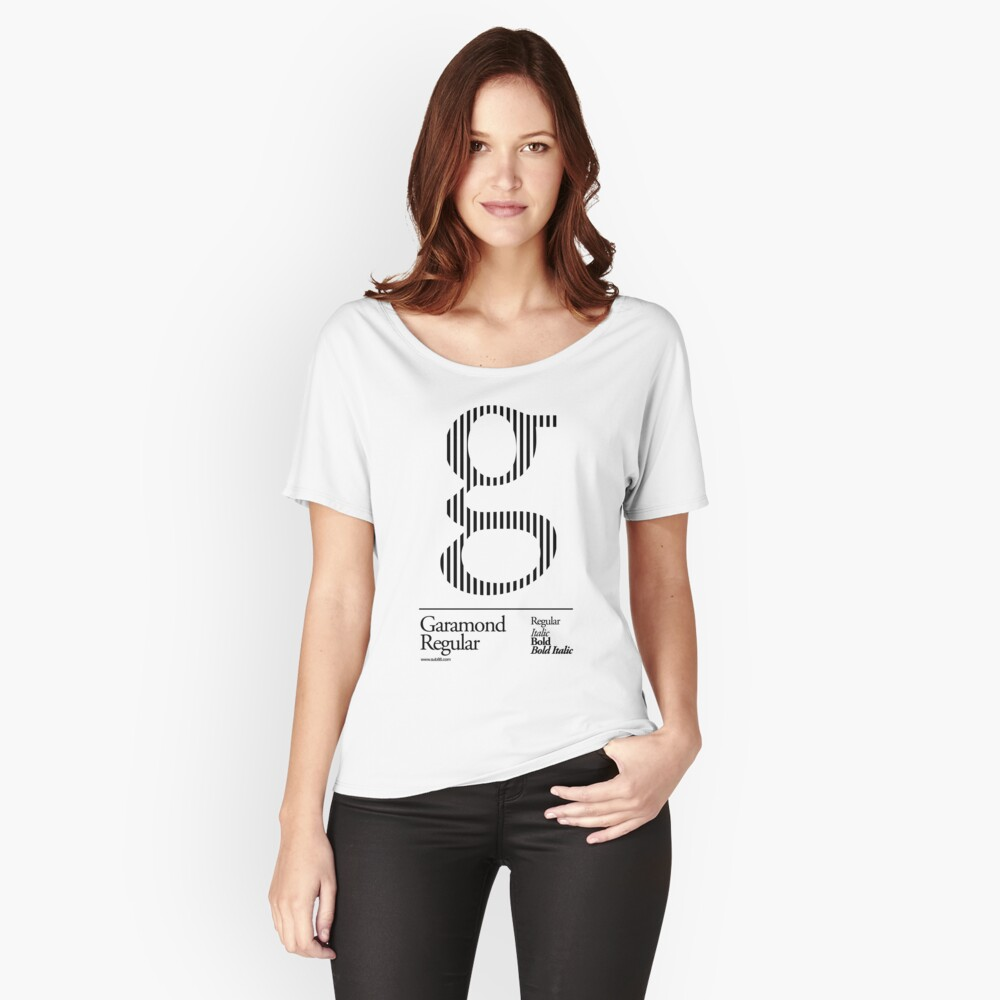 The Letter G Garamond Type Women's Relaxed Fit T-Shirt Front