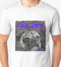 Pug Life Graffiti on brick wall Unisex T-Shirt