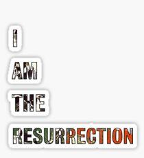 I Am The Resurrection - The Stone Roses Sticker