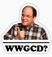 What Would George Costanza Do? Sticker