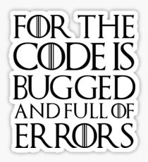For the code is bugged and full of errors... Sticker