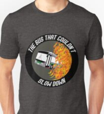 The Bus That Couldn't Slow Down T-Shirt