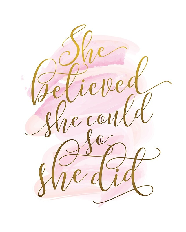 Image result for she believed she could so she did
