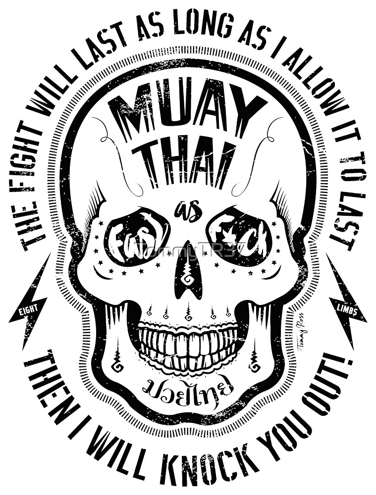 Muay Thai Fast As Fck By Tommytr37 Redbubble