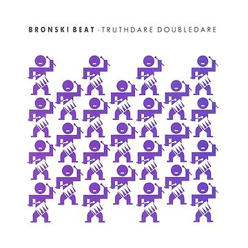 Bronski Beat - Truthdare Doubledare (purple) by Miouki