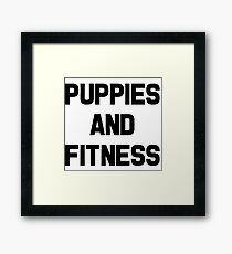 Puppies and Fitness Framed Print