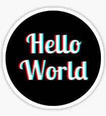 Say Hello To The World Sticker