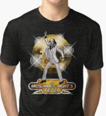 A Midsummer Night's Fever Tri-blend T-Shirt