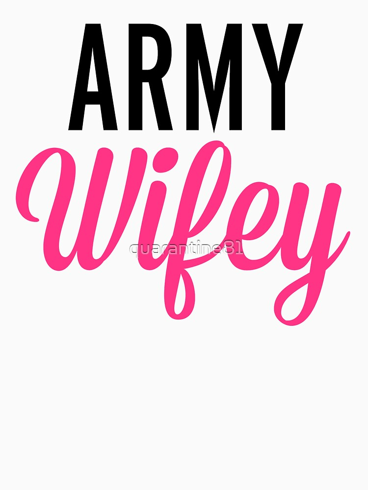 Army Wifey Quote by quarantine81