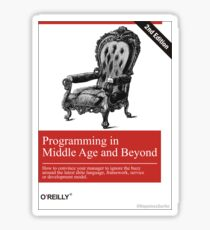 Programming in Middle Age and Beyond Sticker